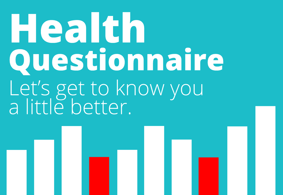Why Should You Take Our Health Questionnaire